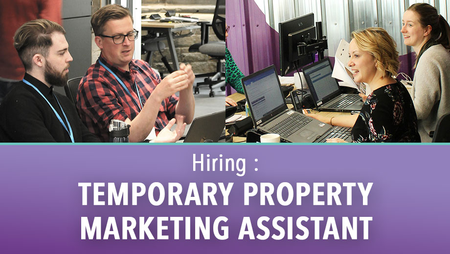 Hiring : Temporary Property Marketing Assistant