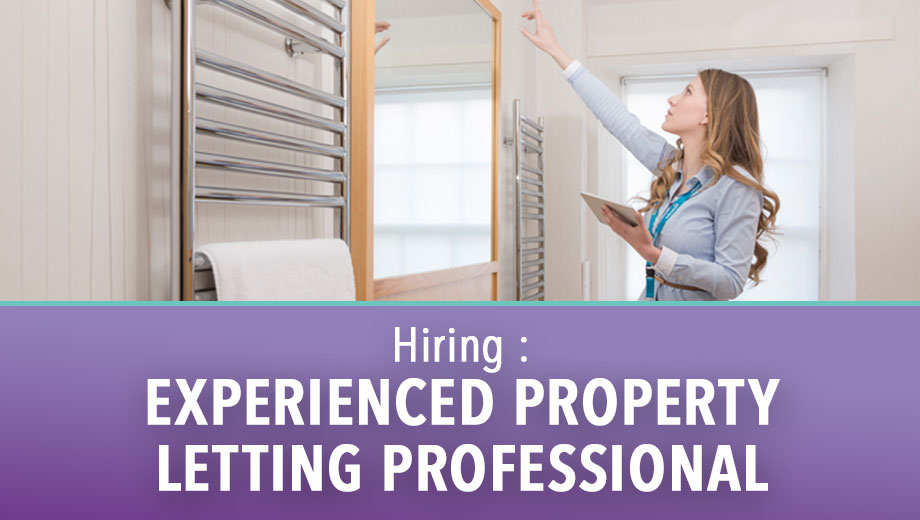 Hiring : Experienced Property Letting Professional
