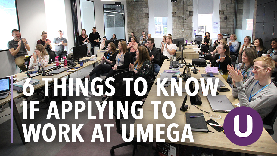 6 things to know if applying to work at Umega
