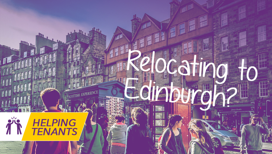 Helping tenants - Relocating to Edinburgh