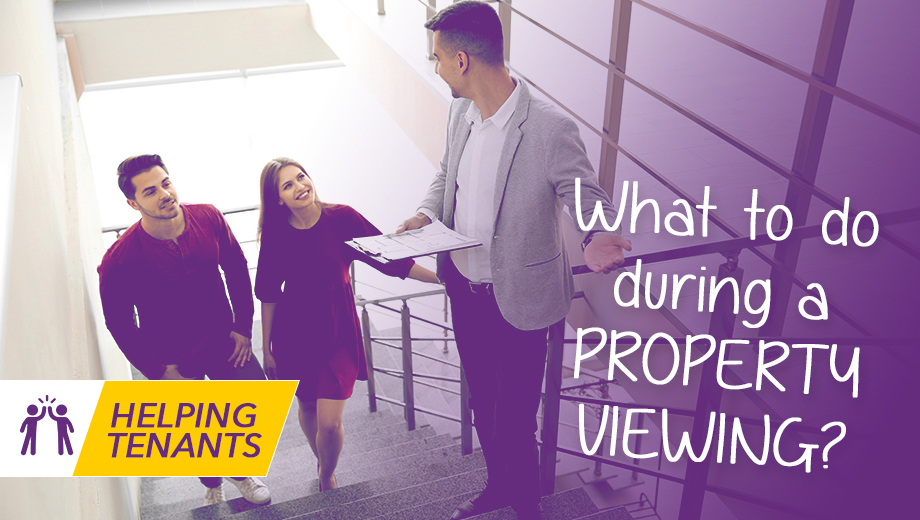 Helping tenants - What should I do at a property viewing?