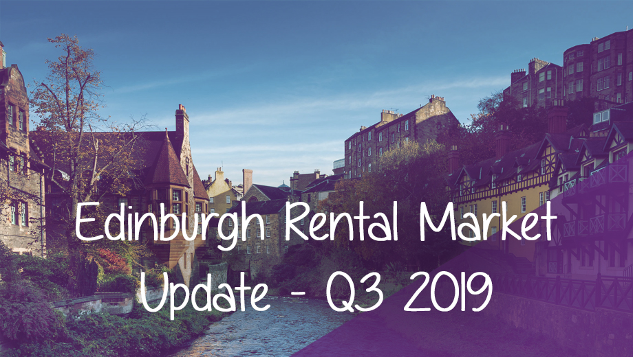Edinburgh Rental Market Update - Q3 2019