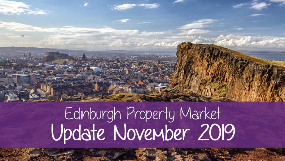 Edinburgh Property Market Update November 2019