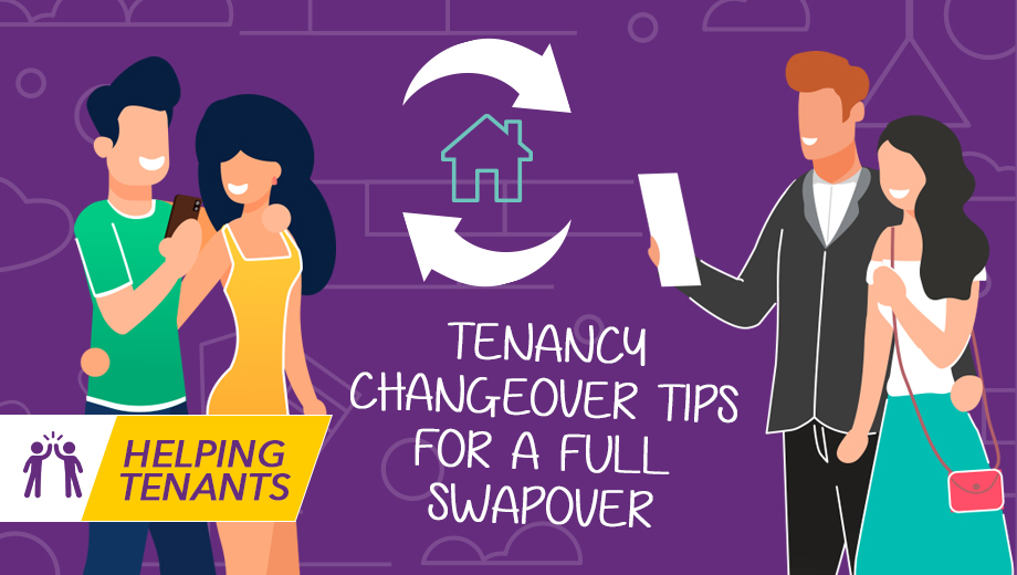Helping tenants - Tenancy Changeover : Tips for a Full Swapover