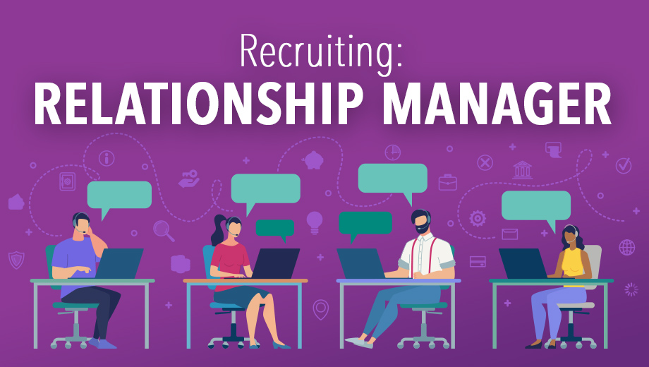 RECRUITING - RELATIONSHIP MANAGER