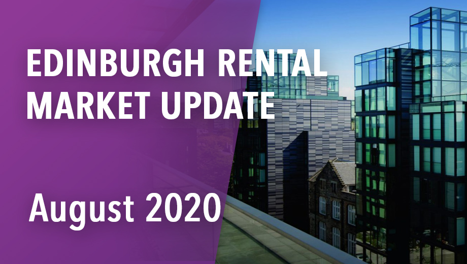 Edinburgh rental market update - August 2020