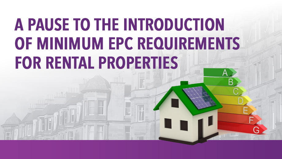 A pause to the introduction of minimum EPC requirements for rental properties