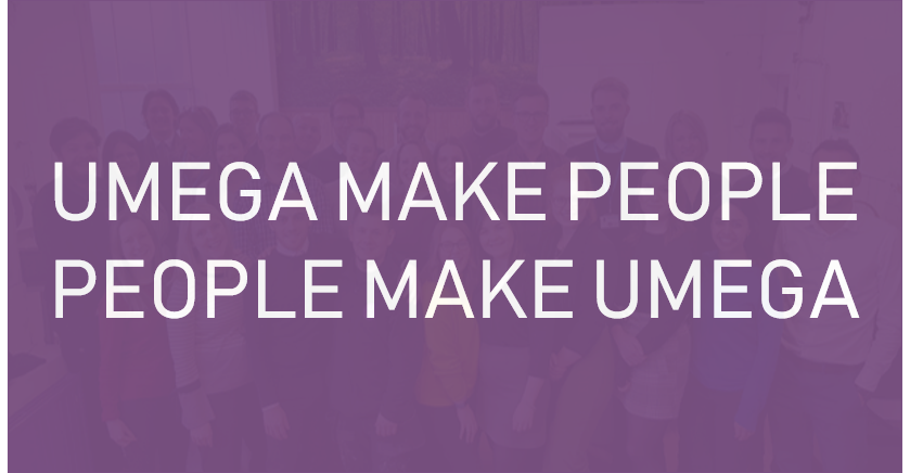 Umega Make People / People Make Umega